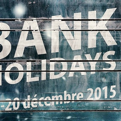 Les Bank Holidays continuent